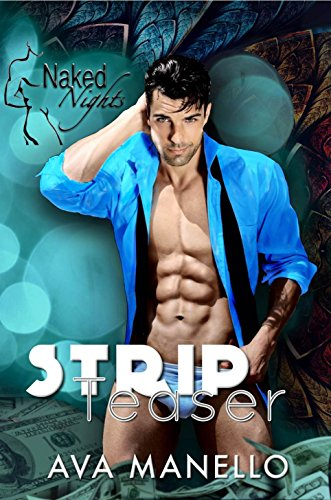 Ava Manello - Strip Teaser (Naked Night's Book 1)