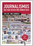 Journalismus: Was man wissen und k�nn...