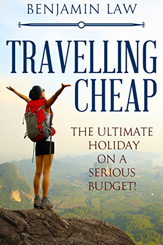 Book: Travelling Cheap - How to travel on a serious budget! by Benjamin Law