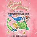 The Secret Mermaid: Deep Trouble & Return of the Dark Queen (       UNABRIDGED) by Sue Mongredien Narrated by Eva Haddon