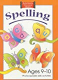 img - for Spelling Photocopiable Skills Activities Ages 9-10 (Scholastic Literacy Skills) by Gordon Winch (2002-04-19) book / textbook / text book