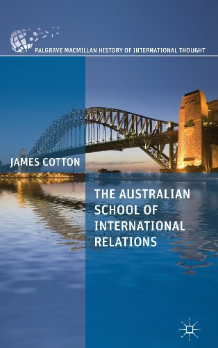 The Australian School of International Relations (Palgrave MacMillan History of International Thought)