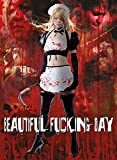 Beautiful Fucking Day [Blu-ray] [Limited Collector's Edition]