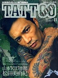 TATTOO BURST (タトゥー・バースト) 2011年 11月号 [雑誌]