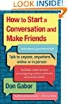 How to Start a Conversation and Make...