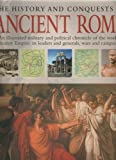 img - for The History and Conquests of Ancient Rome book / textbook / text book