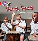Fiona Macdonald Collins Big Cat Phonics - BOOM, BOOM: Band 02B/Red B