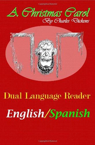 A Christmas Carol: Dual Language Reader (English/Spanish)