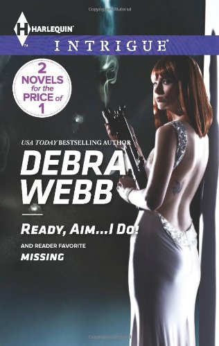 Image of Ready, Aim...I Do!: Missing (Harlequin Intrigue\Colby Agency: The Specialists)