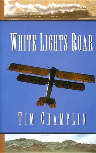 White Lights Roar: A Western Story (Five Star Western Series)