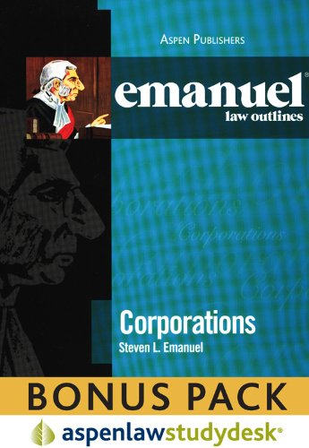 ELO: Corporations Studydesk Bonus Pack (Emanuel Law Outlines)