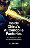 "Lu Zhang, ""Inside China's Automobile Factories"" (Cambridge UP, 2014)"