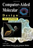 img - for Computer-Aided Molecular Design: Theory and Applications 1st edition by Doucet, Jean-Pierre, Weber, Jacques (1996) Hardcover book / textbook / text book