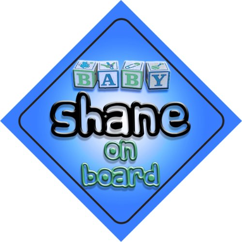 baby-boy-shane-on-board-novelty-car-sign-gift-present-for-new-child-newborn-baby