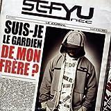echange, troc Sefyu, Sana - Suis-Je Le Gardien De Mon Frère ?