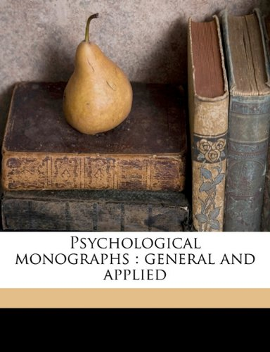 Psychological monographs: general and applied Volume 55 no 1