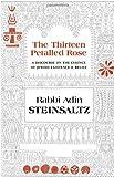 The Thirteen Petalled Rose (1592643019) by Adin Steinsaltz