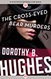 img - for The Cross-Eyed Bear Murders book / textbook / text book