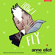 How I Fly: How I Fall, Book 2 (       UNABRIDGED) by Anne Eliot Narrated by Wen Ross, Kai Kennicott