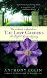 img - for The Lost Gardens: An English Garden Mystery book / textbook / text book