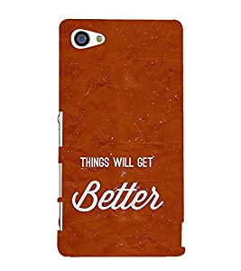 Life Quote 3D Hard Polycarbonate Designer Back Case Cover for Sony Xperia Z5 Compact :: Sony Xperia Z5 Mini