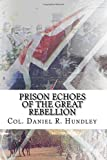img - for Prison Echoes of the Great Rebellion book / textbook / text book
