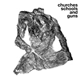 Churches Schools & Guns