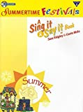 Sing It And Say It: Summertime Festivals (Performance Pack). CD-Rom, Sheet Music for Voice, Piano Accompaniment