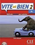 img - for Vite et BIen Livre + CD Audio + Corriges 2 (Level B1) (French Edition) book / textbook / text book