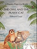 The Owl and the Pussycat (A Poetry Pop-Up Book)