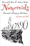 img - for Numeroids: Any Number of Things You Didn't Know and Some You Did book / textbook / text book