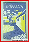 Coppelia: The story of the ballet