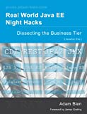 Real World Java EE Night Hacks--Dissecting the Business Tier