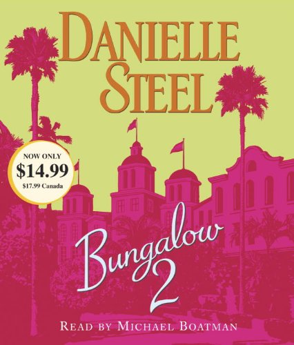 Bungalow 2 (Danielle Steel) (Danielle Steel Books On Cd compare prices)