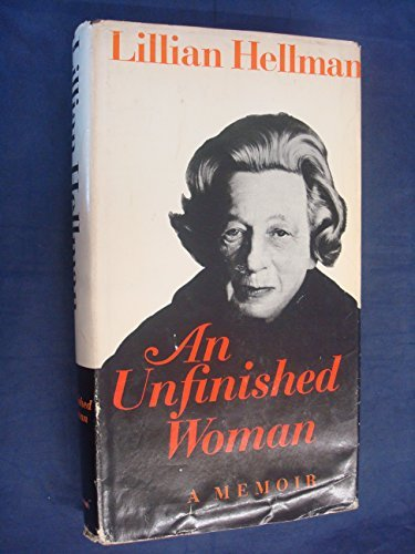 an-unfinished-woman-by-lillian-hellman-1969-08-01