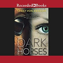 Dark Horses Audiobook by Cecily von Ziegesar Narrated by Luis Moreno, Sandy Rustin
