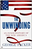 The Unwinding (0571251285) by George Packer