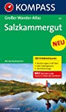 Salzkammergut: Großer Wanderatlas mit 120 See- und Almwanderungen, Bergtouren und Klettersteige (KOMPASS Große Wanderbücher)