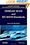 CENELEC 50128 and IEC 62279 Standards...