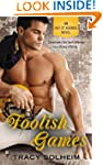Foolish Games (An Out of Bounds Novel)