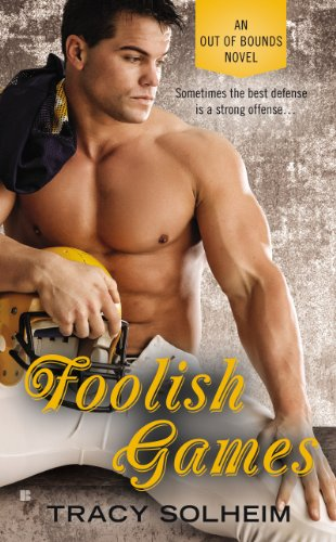 Foolish Games (An Out of Bounds Novel) by Tracy Solheim