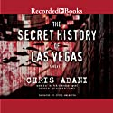 The Secret History of Las Vegas (       UNABRIDGED) by Chris Abani Narrated by Sunil Malhotra