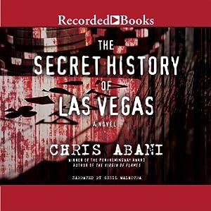 The Secret History of Las Vegas Audiobook