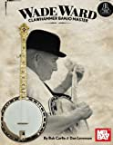 img - for Wade Ward Clawhammer Banjo Master book / textbook / text book