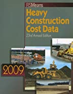 Means Heavy Construction Cost Data by Spencer