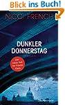 Dunkler Donnerstag: Thriller - Der ne...