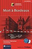 Mort à Bordeaux: Lernkrimi Französisch. Grundwortschatz - Niveau A1