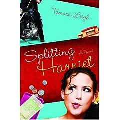 Splitting Harriet (Tamara Leigh Series)