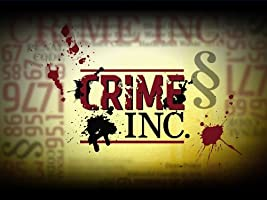 Crime Inc. Season 1 [HD]