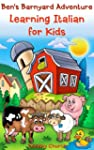 Ben's Barnyard Adventure: Learning It...